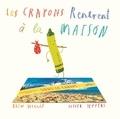 Drew Daywalt et Oliver Jeffers - Les crayons rentrent à la maison.