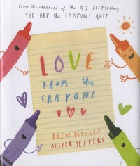 Drew Daywalt et Oliver Jeffers - Love from the Crayons.