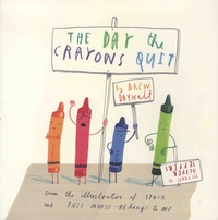 Drew Daywalt - The Day Crayons Quit.
