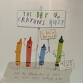 Drew Daywalt et Oliver Jeffers - The Day the Crayons Quit.