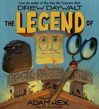 Drew Daywalt - The Legend of Rock, Paper, Scissors.