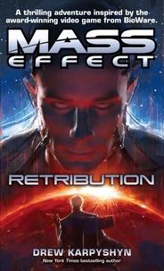 Drew Karpyshyn - Mass Effect: Retribution.