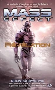 Drew Karpyshyn - Mass Effect Tome 1 : Révélation.