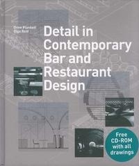 Drew Plunkett et Olga Reid - Detail in Contemporary Bar and Restaurant Design. 1 Cédérom