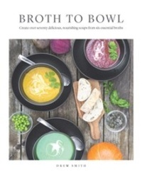 The Art of Soup - Nourishing and Waste-Free Broths and Soups to Heal your Gut, Soothe Your Soul and R.pdf