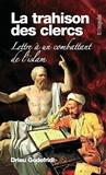 Drieu Godefridi - La trahison des Clercs - Lettre à un combattant de l'islam.