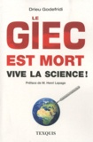 Drieu Godefridi - Le GIEC est mort, vive la science !.