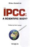 Drieu Godefridi - The IPCC - A scientific body ?.
