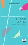 Driss Ablali et Sémir Badir - En tous genres - Normes, textes, médiations.