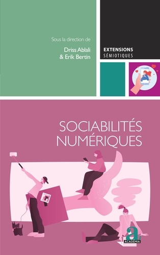 Driss Ablali et Erik Bertin - Sociabilités numériques.