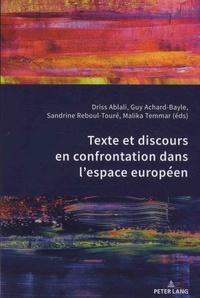Driss Ablali et Guy Achard-Bayle - Texte et discours en confrontation dans l'espace européen.