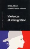 Driss Ajbali - Violences et immigration.