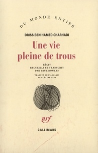 Driss Ben Hamed Charhadi - Une vie pleine de trous.