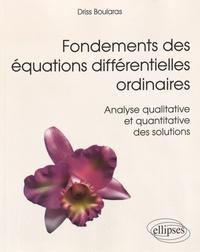 Ucareoutplacement.be Fondements des équations différentielles ordinaires - Analyse qualitative et quantitative des solutions Image
