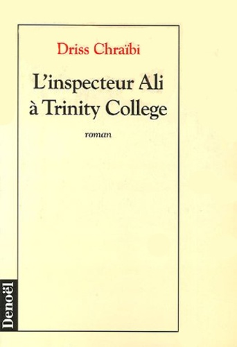https://products-images.di-static.com/image/driss-chraibi-l-inspecteur-ali-a-trinity-college/9782207242575-475x500-1.jpg