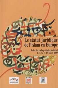 Driss El Yazami - Le statut juridique de l'islam en Europe.