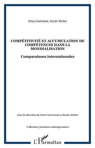 Driss Guerraoui et Xavier Richet - Compétitivité et accumulation de compétences dans la mondialisation - Comparaisons internationales.