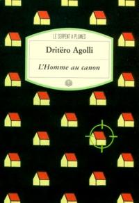 Dritëro Agolli - L'Homme au canon.