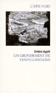 Dritëro Agolli - Un grondement de vents lointains.