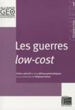 Stéphane Dossé - Cahiers de l'alliance géostratégique N° : Les guerres low-cost.