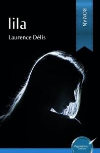 Laurence Délis - Lila.