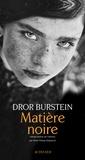Dror Burstein - Matière noire.