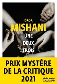 Téléchargez des livres gratuits pour ipod Une deux trois MOBI 9782072820304 (French Edition) par Dror Mishani