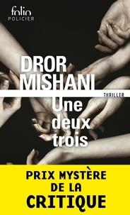 Dror Mishani - Une deux trois.