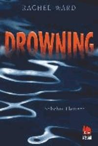 Drowning - Tödliches Element - Tödliches Element.