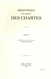Olivier Guyotjeannin et Anne-Marie Helvétius - Bibliothèque de l'Ecole des Chartes N° 172, janvier-déce : Ecrire pour saint Denis.