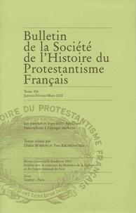 André Encrevé - Bulletin de la Société de l'Histoire du Protestantisme Français N° 156, janvier-févr : Les pasteur et leurs écrits dans l'aire francophone à l'époque moderne.