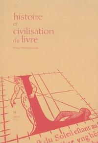 Yann Sordet - Histoire et Civilisation du Livre N° 11/2015 : Strasbourg, le livre et l'Europe, XVe-XXIe siècle.
