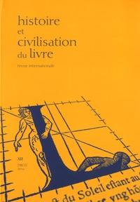 Yann Sordet - Histoire et Civilisation du Livre N° 12 : .