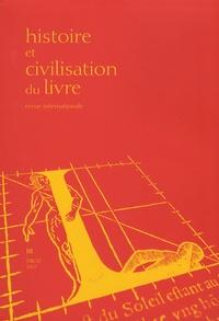 Michela Bussotti et Jean-Pierre Drège - Histoire et Civilisation du Livre N° 3/2007 : Chine-Europe : histoires de livres.