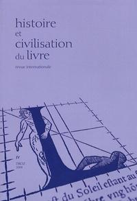 Frédéric Barbier - Histoire et Civilisation du Livre N° 4/2008 : Les langues imprimées (XVe-XXe siècle).