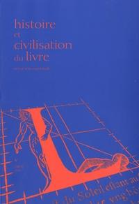 Frédéric Barbier - Histoire et Civilisation du Livre N° 5/2009 : Une capitale internationale du livre : Paris, XVIIe-XXe siècle.