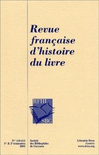 Frédéric Barbier - Revue française d'histoire du livre N° 110-111 : .
