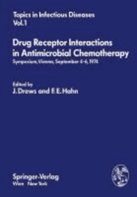 Drug Receptor Interactions in Antimicrobial Chemotherapy - Symposium, Vienna, September 4-6, 1974.