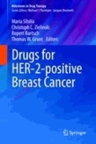 Drugs for HER2-positive Breast Cancer.