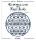 Drunvalo Melchizedek - L'ancien secret de la fleur de vie, tome 2.