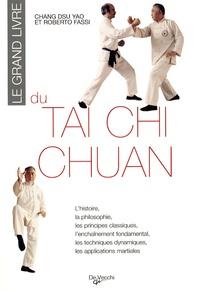 Dsu-Yao Chang - Le grand livre du tai chi chuan.