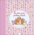 Du bist unser größtes Glück (rosa) - Das große Babyalbum.