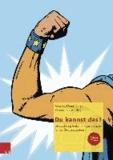 Du kannst das! - Selbstachtung stärken - Kopiervorlagen für das Übergangssystem.