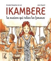 Mobi télécharge des livres Ikambéré  - La maison qui reléve des femmes 9782708246232