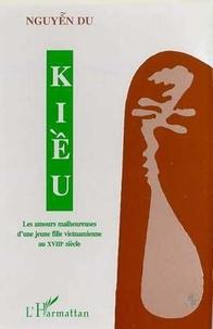 Du Nguyên - KiÁêu - Les amours malheureuses d'une jeune vietnamienne au XVIIIe siècle.