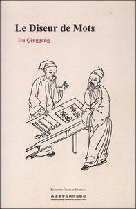 Du Qinggang - Le Diseur de Mots.