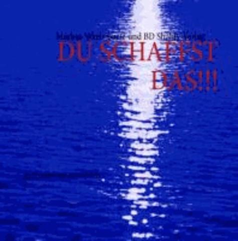 DU SCHAFFST DAS!!! - das magische Notizbuch....