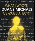Duane Michals - Ce que j'ai écrit - Edition bilingue français-anglais.