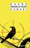 Duane Swierczynski - Canari.