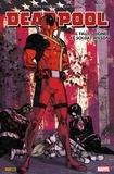 Duane Swierczynski et Jason Pearson - Deadpool - Il faut soigner le soldat Wilson - Il faut soigner le soldat Wilson.